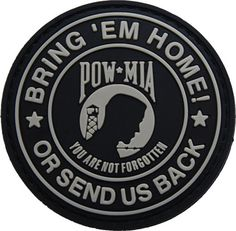 POW MIA Rubber Morale Patch http://www.shadez-of-gray.com/morale-patches/pow-mia-rubber-velcro-morale-patch/