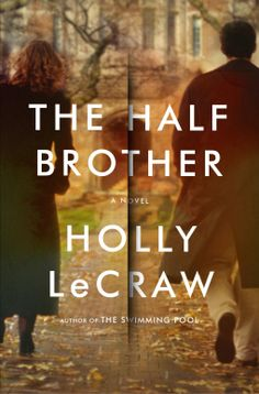 2/17/2015  The Half Brother | Holly LeCraw | 9780385531962 | NetGalley  Evocative of Dead Poets Society and The Starboard Sea, Holly LeCraw's The Half Brother is the story of secrets and betrayals between two brothers set amid the ivy-covered walls of an elite New England boarding school.         When Charlie Garrett arrives as a young teacher at the Abbott School, he finds a world steeped in privilege and tradition. The school's green quads are lined by gothic stone halls, students dart…