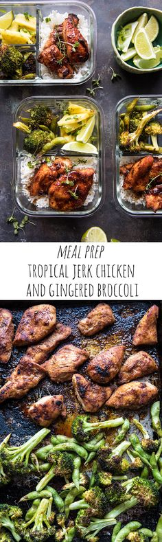 Meal Prep Tropical Jerk Chicken and Gingered Broccoli   halfbakedharvest.com #mealprep #recipes #chicken #healthy