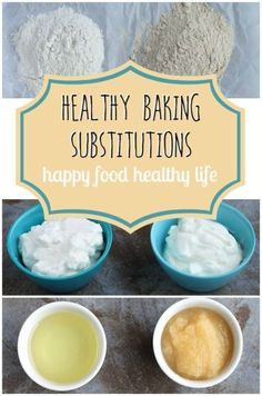 Healthy Baking Substitutions for the New Year - www.happyfoodhealthylife.com