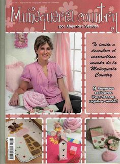 Munequeria country 4 - Marcia M - Picasa Web Albums Felt Crafts Patterns, Sewing Magazines, Cross Stitch Magazines, Love Magazine, Applique Fabric, Country Crafts, Pattern Books, Book Crafts, Quilt Making