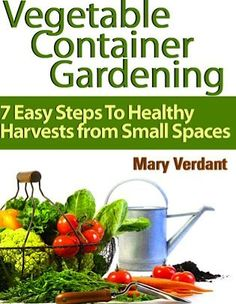 FREE e-Book: Vegetable Container Gardening