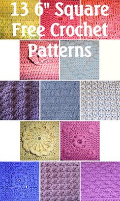 "13 different 6"" square Free Crochet Patterns - some of these patterns make the best dish cloths and scarfs"