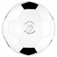 ask me about my brother soccer ball - tap, personalize, buy right now! #soccerball #funny, #funny #saying, #music, #joke, Old Fashioned Games, Music Jokes, Family Fun Night, Football Stadiums, Bowling Ball, Ask Me, Soccer Ball, Kids Learning, Brother
