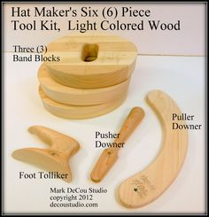 Hat Making Six (6) Piece Hand Tool Kit, Pusher (Runner) Downer, Foot Tolliker, Puller Downer, Three (3) Band Blocks Light Colored Wood on Etsy, $260.32 CAD
