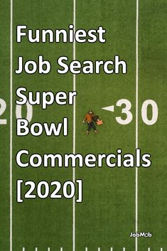Take a job search break with these funny Super Bowl commercials.