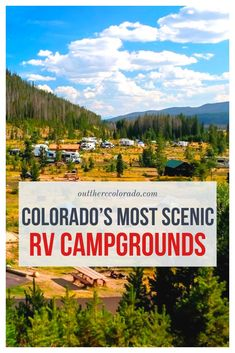 Without the hassle of tents and extra camping gear you can sleep in comfort with many of the amenities of home. If youre up for an adventure this fall try these six Colorado RV campgrounds situated in some of the most beautiful landscapes in Colorado. Camping Bedarf, Winter Camping, Camping Survival, Family Camping, Camping Hacks, Outdoor Camping, Camping Ideas, Glamping, Camping Trailers
