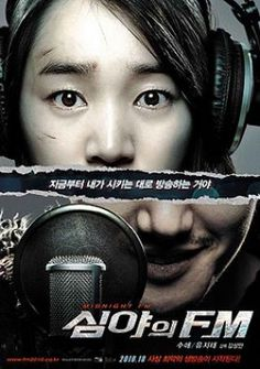 Movie: Midnight F.M. Revised romanization: Shimyaui FM Hangul: 심야의 FM Director: Kim Sang-Man Writer: Kim Sang-Man, Kim Whee Producer: Je Jung-Hoon, Kim Hong-Baek, Lee Jin-Hoon, Choi Ki-Seop, Lee Young-Han Cinematographer: Kim Tae-Kyung Release Date: October 14, 2010 Runtime: 106 min. Genre: Thriller / Award Winning / Radio Distributor: Lotte Entertainment Language: Korean Country: South Korea