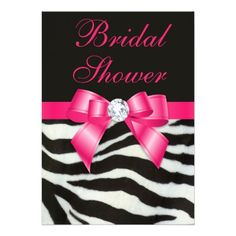 Elegant Bridal Shower Zebra Stripes Hot Pink Bow  Personalised Bridal Shower invites. Elegant custom black and white zebra stripes and hot pink printed bow personalized invitations for bridal showers with funky black and white zebra animal fur stripes pattern printed image, cute, shiny, girly hot pink printed bows and ribbons images and pretty digital diamonds bling jewels on a black background with fancy cursive hot pink text. #timelesstreasure