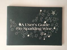 A Users Guide to Sparkling Wine -- Click image for more details.