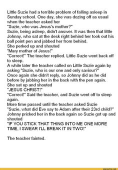 Little Johnny Jokes   ... little Johnny, who sat at the desk right behind her took out his ball http://ibeebz.com