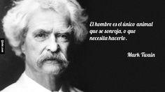 El hombre es el único animal que se sonroja, o que necesita hacerlo. – Mark Twain