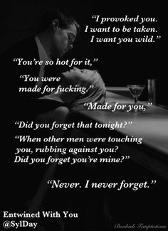 """Safeword before I scare you."" #EntwinedWithYou by @SylDay"