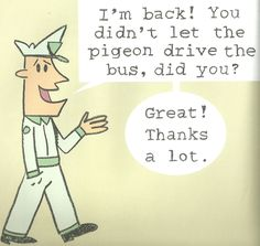 pigeon bus driver mo willems - Google Search