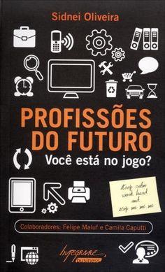 Profissões do Futuro - Você Está No Jogo?