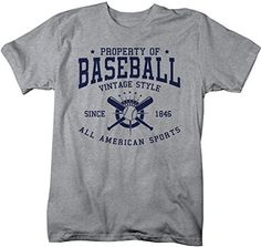 Let everyone know you're property of baseball in this vintage designed t-shirt. It reads 'Property of Baseball, Vintage Style, Since 1846, All American Sports' and features a graphic with baseball bat