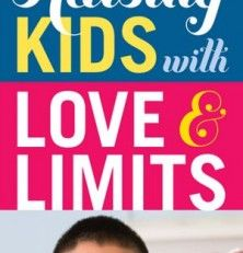 Free Kindle Book: Raising Kids with Love and Limits by Julie Barnhill (with NOOK link)
