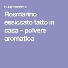 Rosmarino essiccato fatto in casa – polvere aromatica