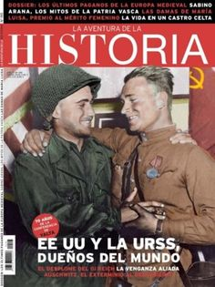 La Aventura de la Historia. Enero 2015, nº 195 http://www.elmundo.es/historia.html