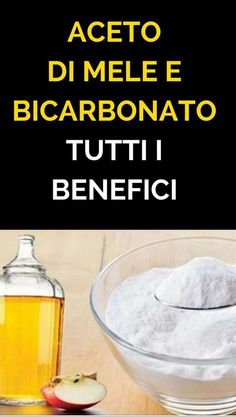 Aceto di mele e bicarbonato: tutti i benefici - Rimedi Naturali Diet And Nutrition, Superfood, Face And Body, Natural Health, Health Tips, Healthy Lifestyle, The Cure, Beauty Hacks, Food And Drink
