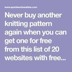 Never buy another knitting pattern again when you can get one for free from this list of 20 websites with free knitting patterns.