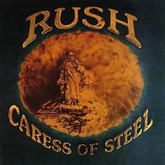 """Caress Of Steel"" is the 3rd studio album by RUSH. It was released on September 24, 1975."
