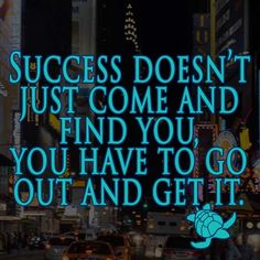 Success quote of the day.