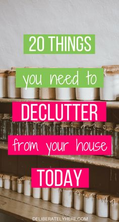 20 things you need to declutter from your house today