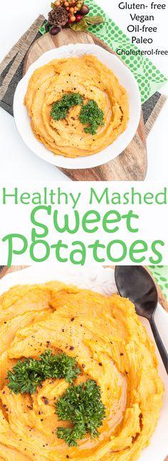 Healthy Mashed Sweet Potatoes Recipe | VeganFamilyRecipes.com | #Thanksgiving #side dish #glutenfree #paleo #vegan #vegetarian #coconut butter #oil-free #potato #seasonal