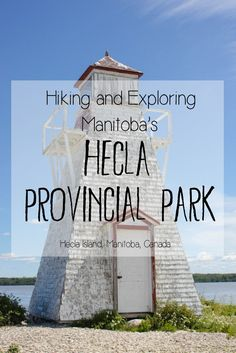 On Monday of this week, I decided to spend my day off work exploring the beautiful Hecla Provincial Park in Manitoba, as I continue my mission to explore deeper in my home province, discover new th… Kayak Camping, Camping Places, Places To Travel, Camping Hammock, Lighthouse Trails, Canada Destinations, Canadian Travel, Visit Canada, Hiking Tips