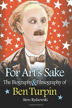 For Art's Sake: The Biography