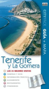 TENERIFE Y LA GOMERA CITYPACK GUÍA TURÍSTICA Y MAPA. LAS 25 MEJORES VISITAS