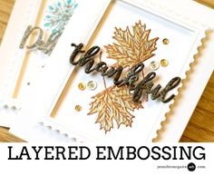 Layered Embossing Video by Jennifer McGuire Ink