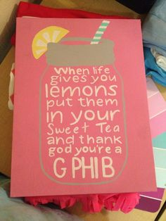 """Like the quote """"when life gives you lemons out them in your sweet tea"""""""