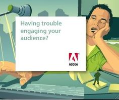 Adobe Ad  See more IM Republic ads at www.imrepublic.com