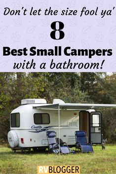 Small Campers and Trailers are very popular. The purchase price is low and they can be easily towed. This list of the best small campers and travel trailers with bathrooms will help you find the perfect camper or trailer with a toilet and shower! Click to learn more! #traveltrailer #camper #campertips #rvtravel #rvbathroom #popupcamper #rvinterior #camperinterior #teardropcamper #tinycamper #aframecamper #rvideas