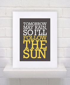 The Beatles Lyrics - Ill Follow the Sun - 11x14 - poster print. $10.00, via Etsy.