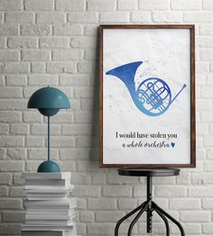 Blue French Horn - I would have stolen you a whole orchestra Ted Mosby Quote How I Met Your Mother Print by ColoursPrints on Etsy https://www.etsy.com/uk/listing/490809654/blue-french-horn-i-would-have-stolen-you
