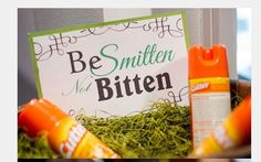 Be Smitten, Not Bitten...take care of your wedding guests