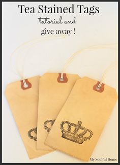 Tea stained tags a tutorial and a give away.  Win the crown stamp, 10 completed tags & 10 more to make yourself!