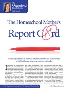 The Homeschool Mother's Report Card –Malia Russell The Old Schoolhouse Magazine - September/October 2014 - Page 170-171