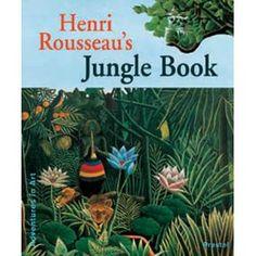 Henri Rousseau's Jungle Book (Adventures in Art)