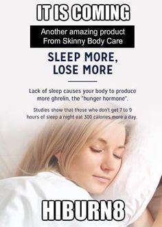 ******* HiBurn8 ****** Who wants to sleep better and lose weight while you are sleeping??? If you want to be on my first to know list send me an email to angelsteptoanewyou@gmail.com