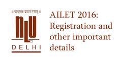 AILET 2016: Registration and other important details