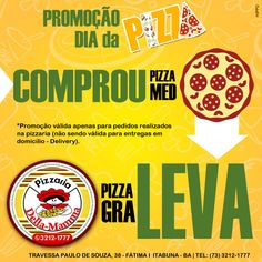 Comprou levou!  Pizzaria Della Mamma Itabuna | Bahia.