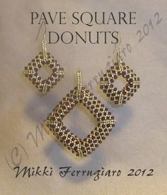 TUTORIAL Beaded Pave Square Donut Pendant and Earrings | MikkiFerrugiaroDesigns - Patterns on ArtFire