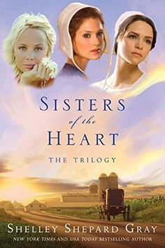 Sisters of the Heart by Shelley Shepard Gray