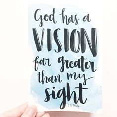 I hope we have eyes to see that God is doing something we cannot see. This takes discipline, but we have help. God has a vision far greater than my sight. He has an imagination that infinitely outweighs mine. We think a person is an impossible case:...