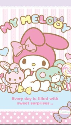 My melody is so sweet.