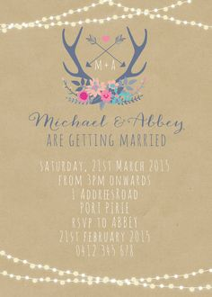 Rustic Wedding Invitation. Could change the wording to include The Hunt Is Over - have found all the images to make this one!
